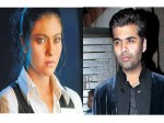 Kajol Ends Her Friendship With Karan Johar