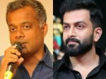 Prithviraj Gautham Menon Project Delayed