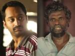 Fahadh Faasil Will Not Be Able Portray Ganga From Kammattipaadam Fahadh