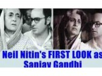First Look Neil Nitin Mukesh To Play Sanjay Gandhi In Indu Sarkar