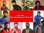 Best 2017 Pick Your Choice The Best Malayalam Actor The Year