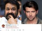 Malayalam Superstar Mohanlal S Birthday Wish Hrithik Roshan