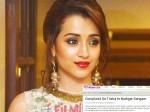Complaint On Trisha Nadigar Sangam