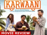 Karwaan Bollywood Movie Review