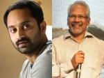 Fahad Fazil Says About Mani Ratnam Movie
