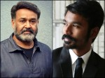 Dhanush Says About Mohanlal