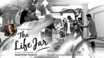 The Life Jar Malayalam Short Film