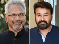 Is Mohanlal Mani Ratnam Movie On Cards