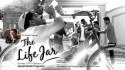 The Life Jar Malayalam Short Film
