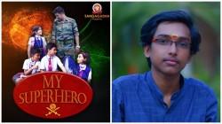 My Super Hero Short Film