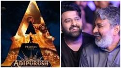 Prabhas Fit The Role Of Lord Ram In Adipurush Says Baahubali Director S S Rajamouli