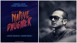 Muhsin Parari S New Musical Album From A Native Daughter